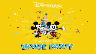 It's a Good Time - Mickey 90 Mouse Party  -  Disneyland Paris - Lyrics