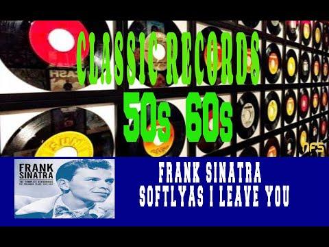 FRANK SINATRA - SOFTLY...AS I LEAVE YOU