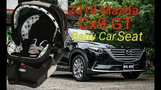 BABY CAR SEAT 2018 Mazda Cx9 GT and IsoFix