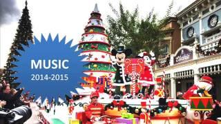 MUSIC - MUSIQUE : La Parade de Noël Disney - Disney's Christmas Parade 2014-2015
