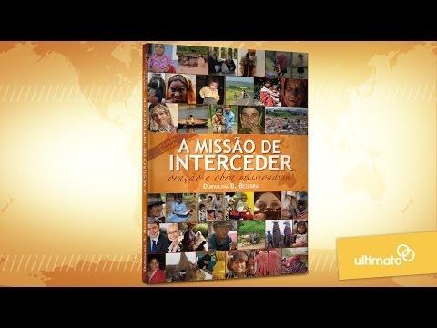Prateleira #11 - A Missão de Interceder