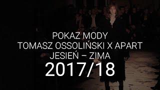 Tomasz Ossoliński - Shadows - jesień-zima 2017/18