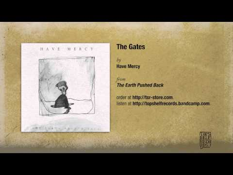 Have Mercy - The Gates
