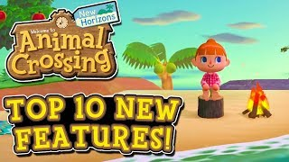 Animal Crossing New Horizons - TOP 10 NEW FEATURES!