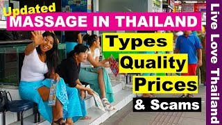 Massage in Thailand - Types, Prices, Quality & scams you may avoid #livelovethailand