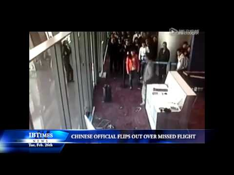 Chinese Official Flips Out Over Missed Flight