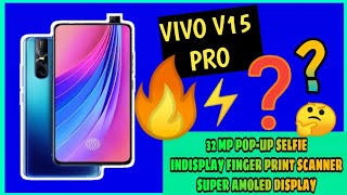 Vivo V15 Pro Launched - Indisplay Fingerprint scanner, Pop-Up Selfie Camera🔥