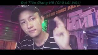 Đại Tiếu Giang Hồ ( Phiên Bản Chế Lời Việt ) | Thái Quỳnh