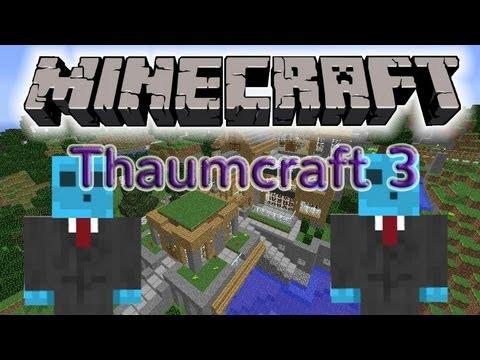 MINECRAFT Thaumcraft 3 - Pre-tutorial !