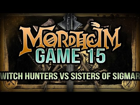 Witch Hunters vs Sisters of Sigmar Mordheim Battle Report Ep 15