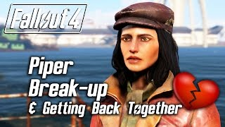 Fallout 4 - Piper Romance - Breaking Up & Getting Back Together