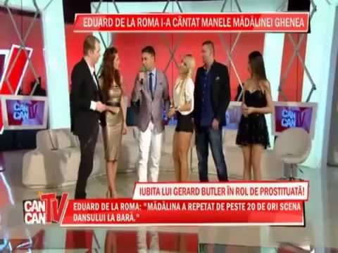 EDUARD DE LA ROMA SI MADALINA GHENEA ( CANCAN TV – PARTEA 1 )