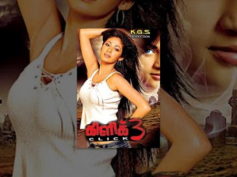 'Click 3' Latest Tamil Horror Full Movie  HD thumbnail