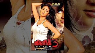 3 - 'Click 3' Latest Tamil Horor Full Movie  HD