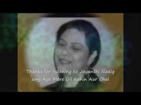 Aye Mere Dil Kahin Aur Chal - Lata - Jayanthi
