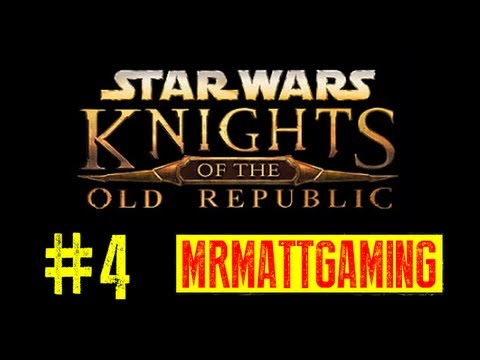 Star Wars Knights of The Old Republic XBOX Live PLaythrough pt.4