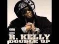 Double Up - R.Kelly (Feat) Snoop Dogg Lyrics