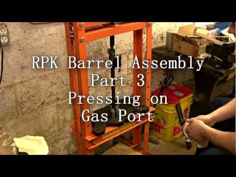 RPK Barrel Assembly Part 3 Pressing on Gas Port
