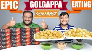EPIC GOLGAPPA / PANI PURI EATING CHALLENGE | Golgappa Eating Competition | Food Challenge