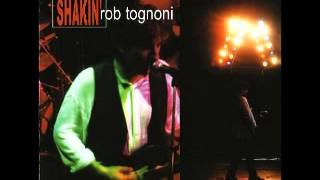 Watch Rob Tognoni Retro Shakin