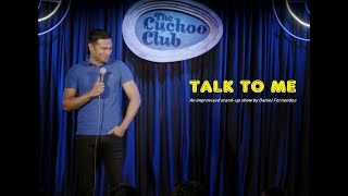 Talk to Me - An Improvised Stand-up show by Daniel Fernandes