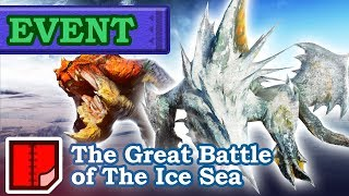 Let's Play Monster Hunter XX - #250 - EVENT: The Great Battle of The Ice Sea
