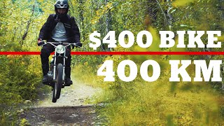 $400 Motorcycle - 400km Adventure