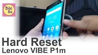 BacBa - Hard reset Lenovo VIBE P1m