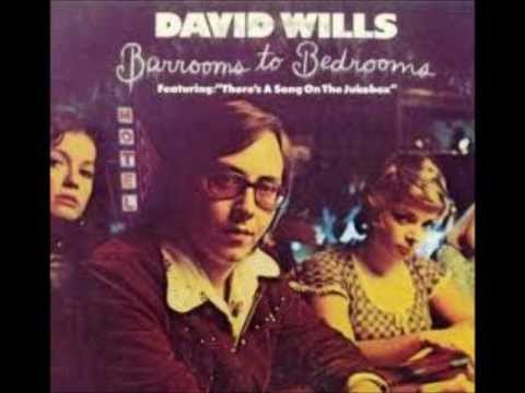 David Wills - Barrooms To Bedrooms