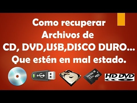 Como recuperar archivos de CD. DVD. Unidades Flash. etc que estén en mal estado