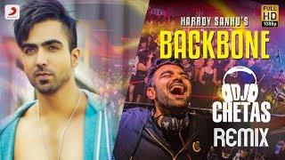 Harrdy Sandhu  Backbone  Dj Chetas Remix