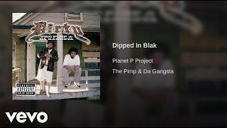 Watch Dirty Dipped In Blak video