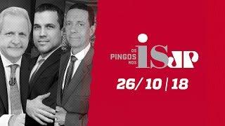 Os Pingos Nos Is - 26/10/18