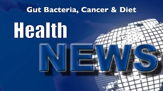 Today's HealthNews For You - Colon Cancer - The Dietary Connection