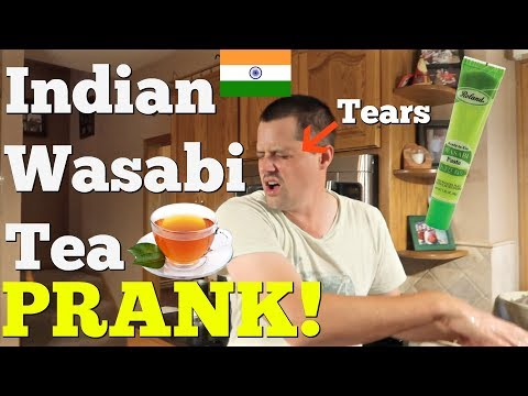 INDIAN WASABI TEA PRANK - Pranksters in Love