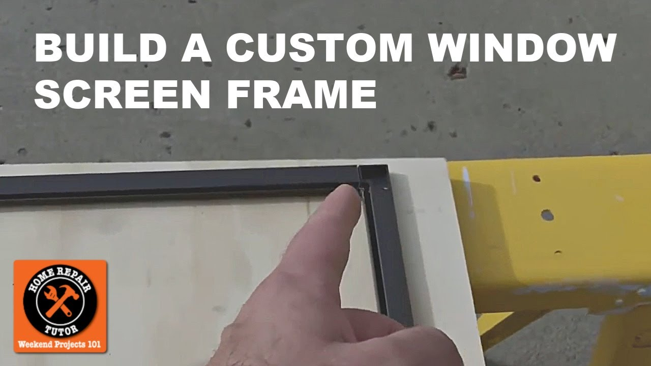 Custom Window Screens How To Build The Screen Frame By Home Repair Tutor Youtube