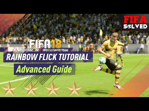 FIFA 18 Advanced Rainbow Flick Tutorial