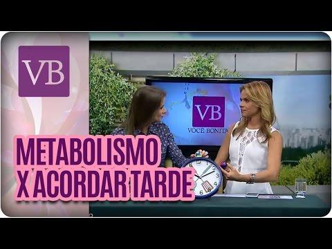 Você Bonita - Acordar tarde x Metabolismo (19/01/16)