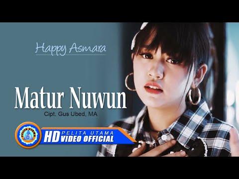Happy Asmara - MATUR NUWUN ( Official Music Video )