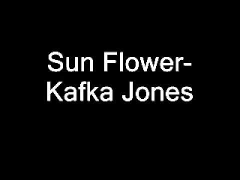 Kafka Jones - Sun Flower