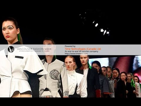 VR Live Stream - Vancouver Fashion Week Opening Gala - MONDAY SEPTEMBER 19TH