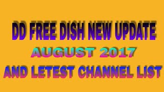 DD free Dish letest update August 2017