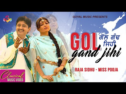 Raja Sidhu - Miss Pooja - Gol Gand Jihi - Goyal Music - Official Song