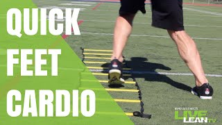Athletic Cardio For Faster Fat Loss [Quick Feet Ladder Drills]