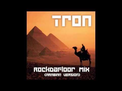 Tron - RockDaFloor Mix (Arabian Version) - Nonstop Megamix Of Oriental Hits