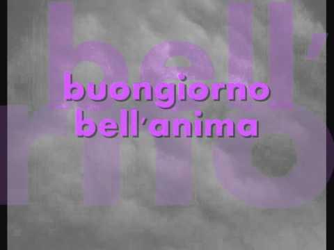 BIAGIO ANTONACCI – BUONGIORNO BELL'ANIMA – TESTO