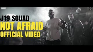 J19 SQUAD | NOT AFRAID | LATEST HINDI ROCK SONG 2018