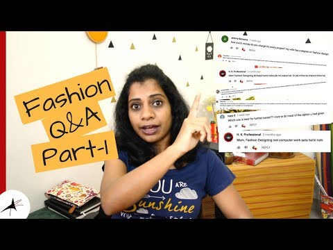 Fashion Career Q&A Part-1| Fashion Designing For Beginners | Arpitharai