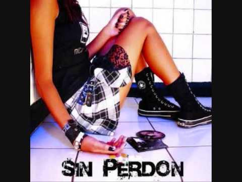 Sin Perdon - Lo Siento