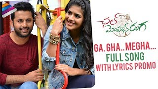 Ga Gha Megha Full Song with Lyrics Promo | Chal Mohan Ranga Songs | Nithiin | Megha Akash | Thaman S